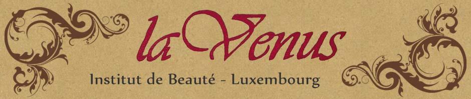 La Venus – Institut de Beauté Luxembourg